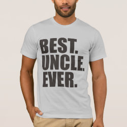 Men's Basic American Apparel T-Shirt with Best. Uncle. Ever. design