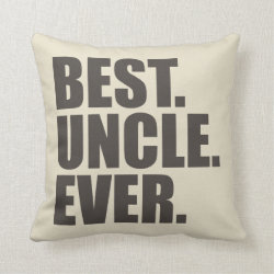 Cotton Throw Pillow with Best. Uncle. Ever. design