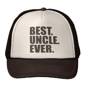 Best. Uncle. Ever. Trucker Hat