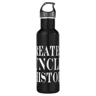 Best Uncles : Greatest Uncle in History 24oz Water Bottle