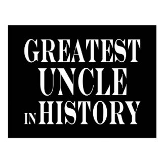 Best Uncles : Greatest Uncle in History Postcard