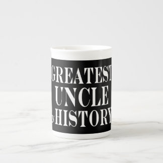 Best Uncles : Greatest Uncle in History Tea Cup