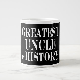 Best Uncles : Greatest Uncle in History 20 Oz Large Ceramic Coffee Mug
