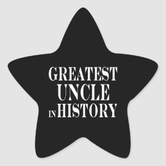 Best Uncles : Greatest Uncle in History Star Sticker