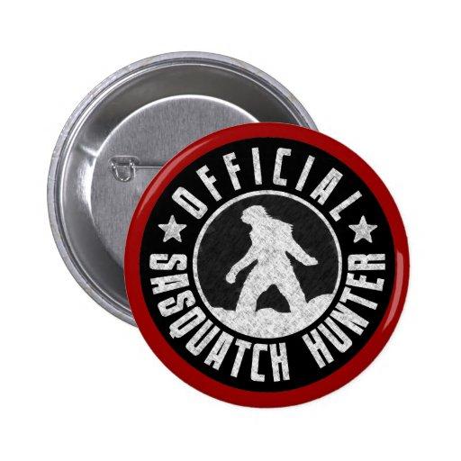Best Version - OFFICIAL Sasquatch Hunter Design Pins