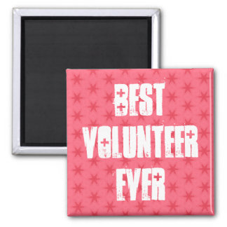 Best Volunteer Ever or Any Sentiment Pink W1572 2 Inch Square Magnet