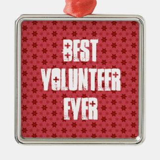 Best Volunteer Ever or Any Sentiment Red CH001 Metal Ornament