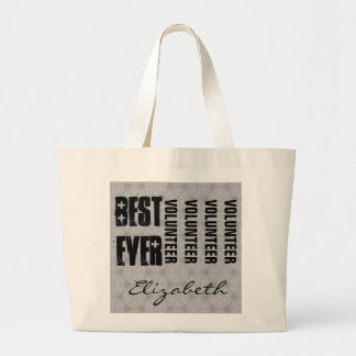 Best Volunteer Ever or Any Sentiment Silver C530 Large Tote Bag