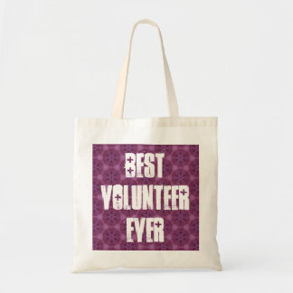 Best Volunteer Ever or Any Sentiment W1574 Tote Bag
