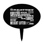 Best Weight Lifters : Greatest Weight Lifter Cake Pick
