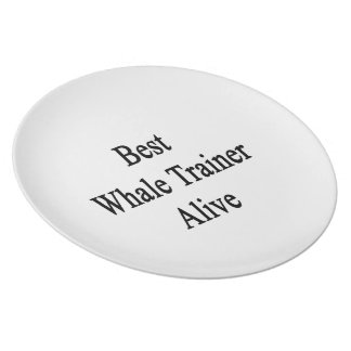 Best Whale Trainer Alive Dinner Plate