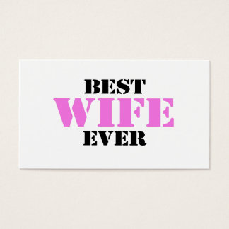 Best Wife Ever Business Card