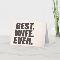 Standard Card with Best. Wife. Ever. design