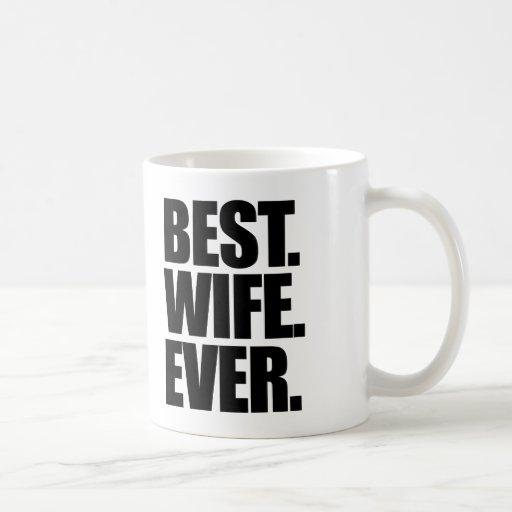 Best Wife Ever Classic White Coffee Mug Zazzle