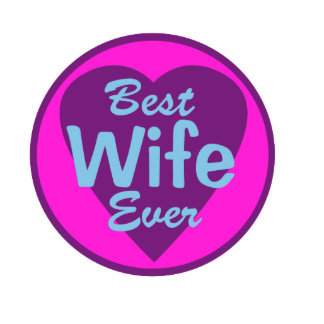 Best Wife Ever Cutout
