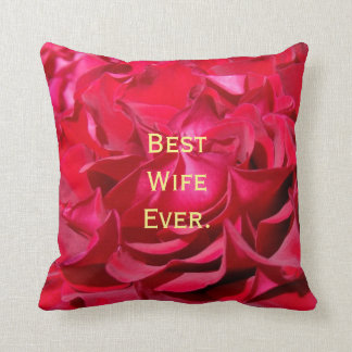 Best Wife Ever gifts pillow Valentine's Day Rose