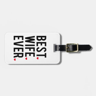 Best wife ever travel bag tag