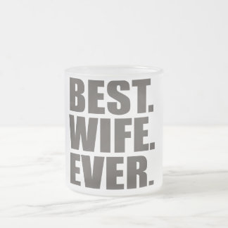 Best. Wife. Ever. Mugs