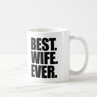 Best Wife Ever Coffee Mugs