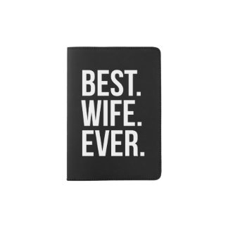 Best Wife Ever Passport Holder