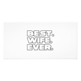 Best Wife Ever Photo Greeting Card