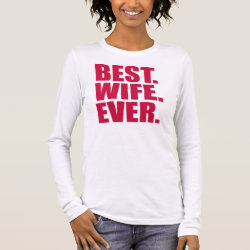 Women's Basic Long Sleeve T-Shirt with Best. Wife. Ever. (pink) design