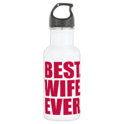Water Bottle (24 oz) with Best. Wife. Ever. (pink) design