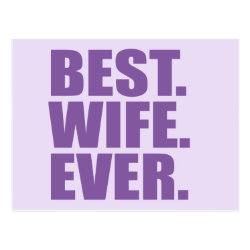 Postcard with Best. Wife. Ever. (purple) design
