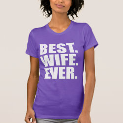 Women's American Apparel Fine Jersey Short Sleeve T-Shirt with Best. Wife. Ever. (purple) design