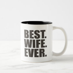 Two-Tone Mug with Best. Wife. Ever. design