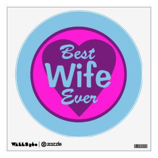 Best Wife Ever Wall Sticker