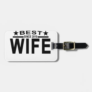 Best WIFE Since 2010 Tshirt.png Luggage Tag