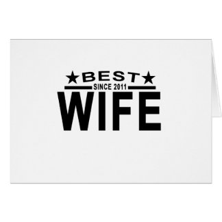 Best WIFE Since 2011 Tshirt '.png Card