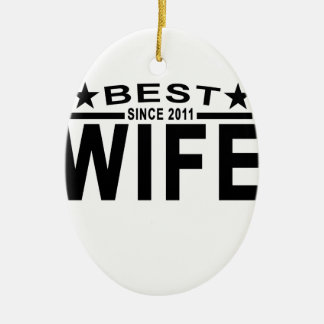 Best WIFE Since 2011 Tshirt '.png Ceramic Ornament