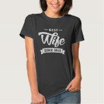 Best Wife Since 2013 Shirt