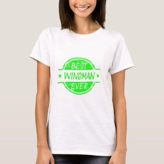 Best Wingman Ever Green T-Shirt