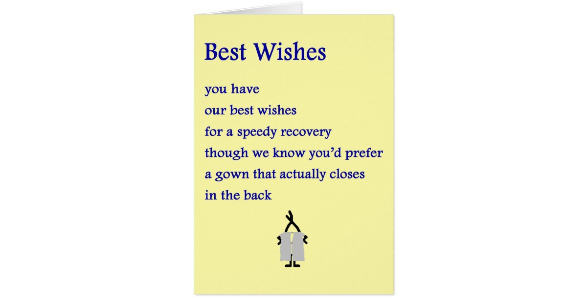 Best Wishes A Funny Get Well Poem Greeting Card Zazzle