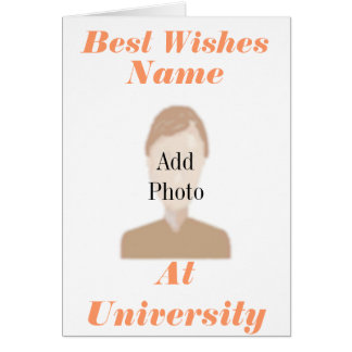 Best wishes at University Add Photo name front Card