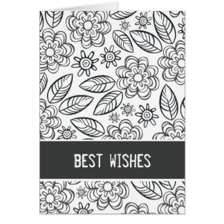 """best wishes"" black & white flowers pattern greeting cards"