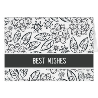 """best wishes"" black & white flowers pattern greeting card"