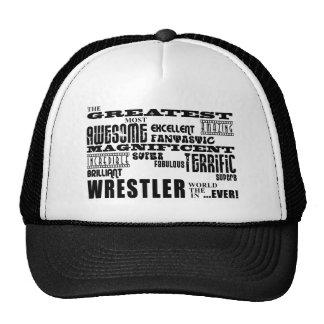 Best Wrestlers : Greatest Wrestler Trucker Hat