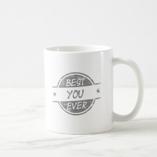 Best You Ever Gray Mugs