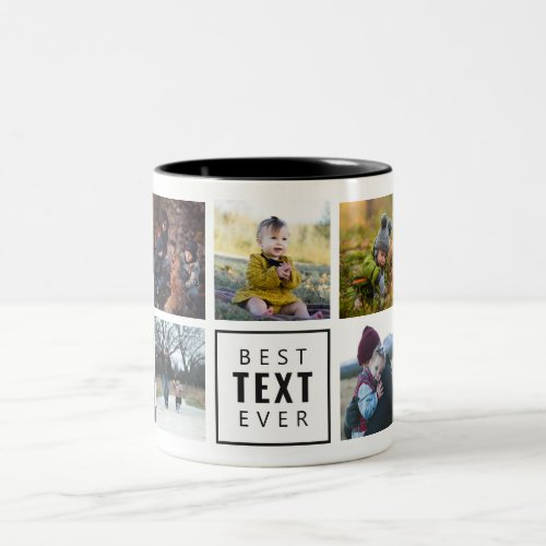 "Best ""Your Text Here"" Ever Custom Photo Mug"