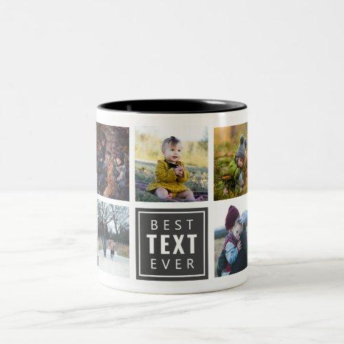 Best Your Text Here Ever Custom Photo Mug