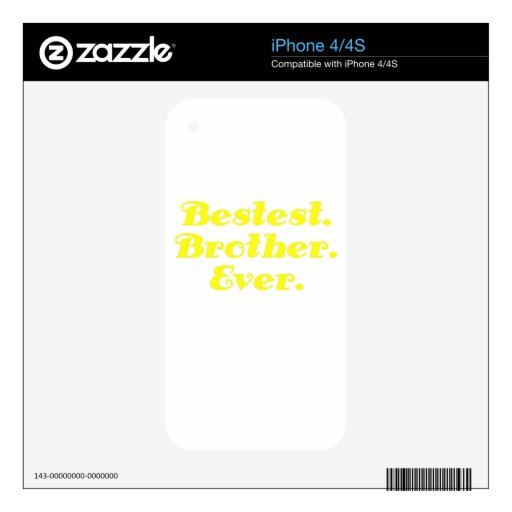Bestest Brother nunca iPhone 4 Skins
