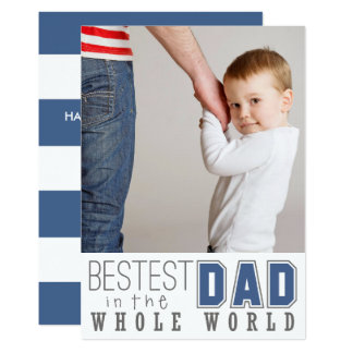Bestest Dad Father's Day Flat Photo Card / Blue