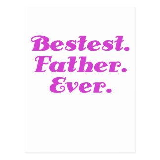 Bestest Father Ever Postcard