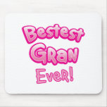 BESTEST gran EVER grandmother granny Mouse Pad