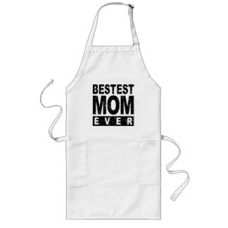 Bestest Mom Ever Long Apron