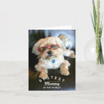 Bestest Mommy Custom Doggie Mother's Day Card